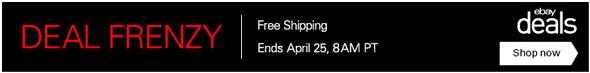 eBay Deal Frenzy 'Till April 25!
